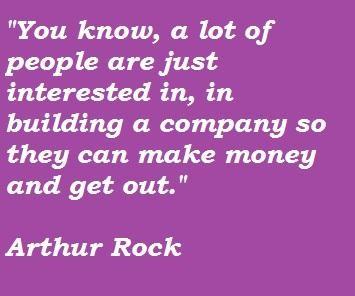 Arthur Rock's quote #6
