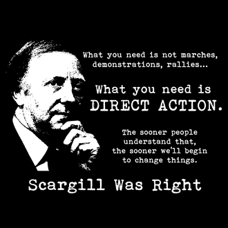 Arthur Scargill's quote #2