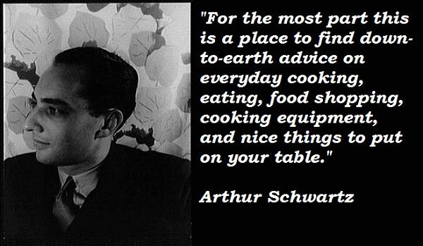 Arthur Schwartz's quote #1