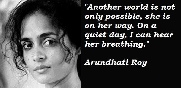 Arundhati Roy's quote #7