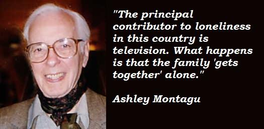 Ashley Montagu's quote #1