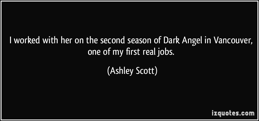 Ashley Scott's quote #2