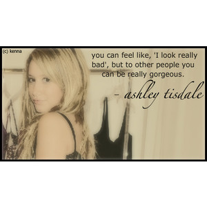Ashley Tisdale's quote #6