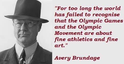 Avery Brundage's quote #1