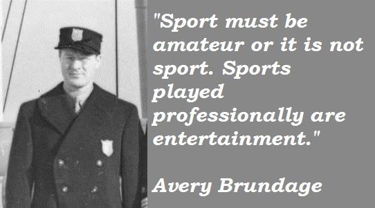 Avery Brundage's quote #2