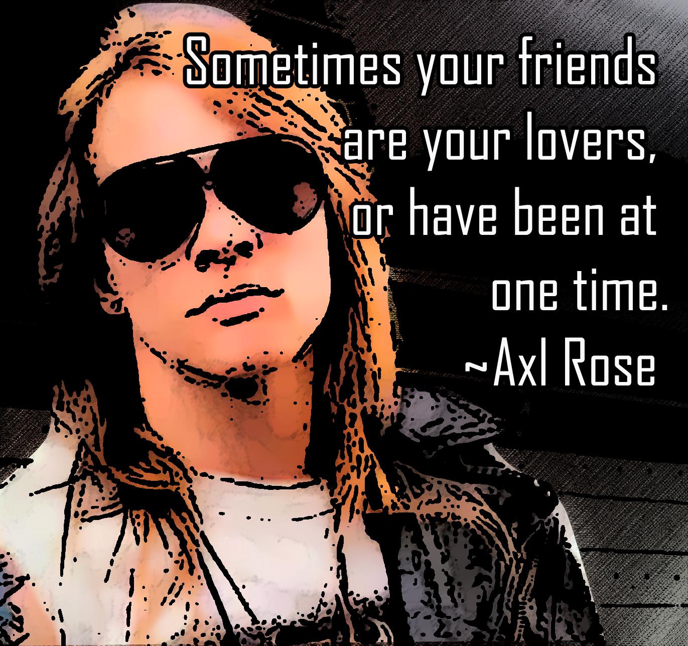 Axl Rose's quote #1