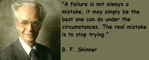 B. F. Skinner's quote #4