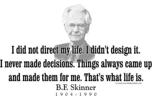 B. F. Skinner's quote #5