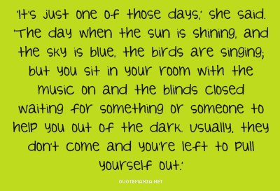 Bad Day quote #1