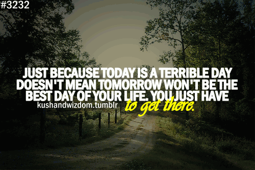 Bad Day quote #2