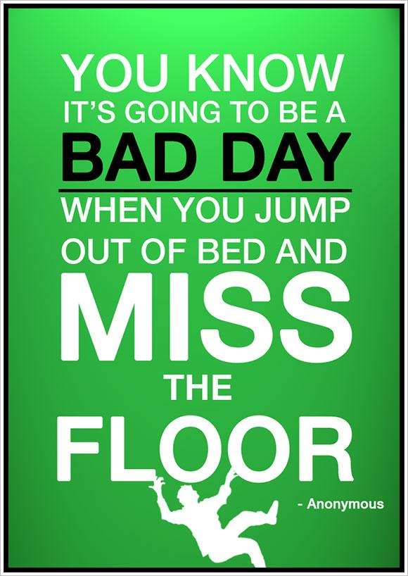 Bad Days quote #1