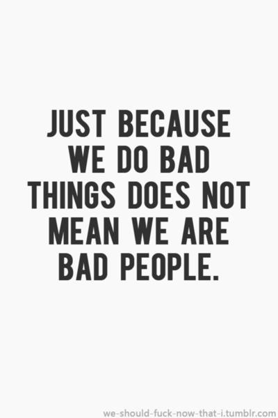 Bad Stuff quote #2