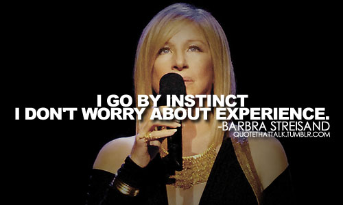 Barbra Streisand quote #2
