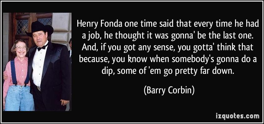 Barry Corbin's quote #1
