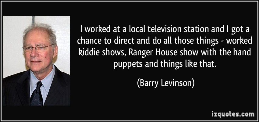 Barry Levinson's quote
