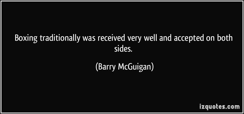 Barry McGuigan's quote #4