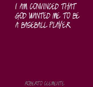 Baseball Player quote #2