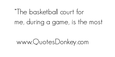 Basketball Court quote #2