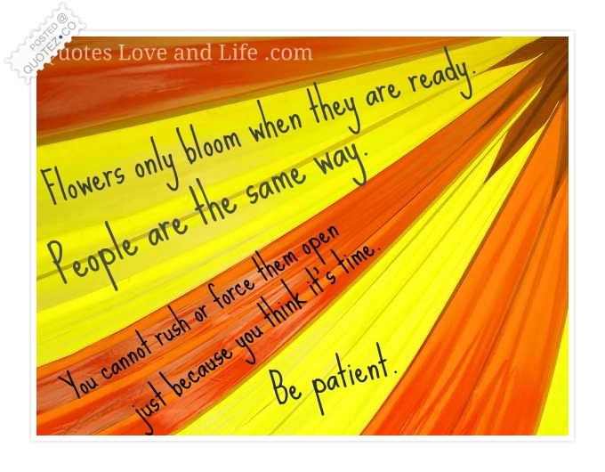 Be Patient quote #1