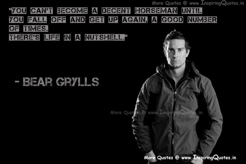 Bear Grylls's quote #7