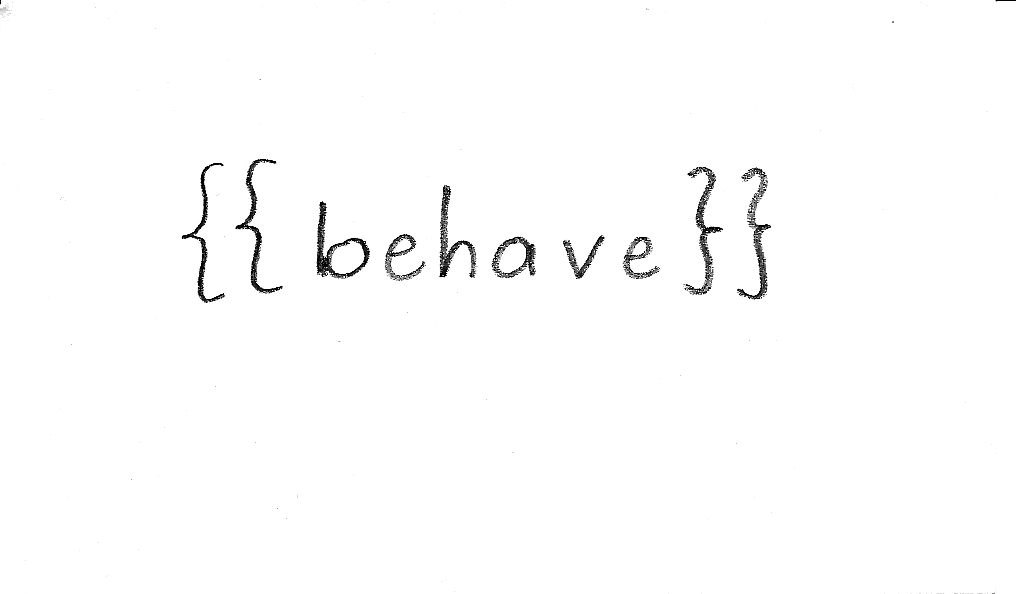 Behave quote #4