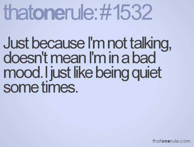 Famous Quotes About 'Being Quiet'