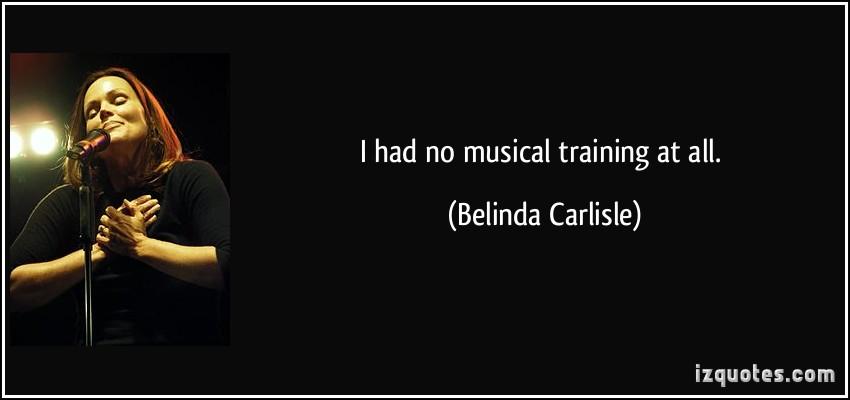 Belinda Carlisle's quote