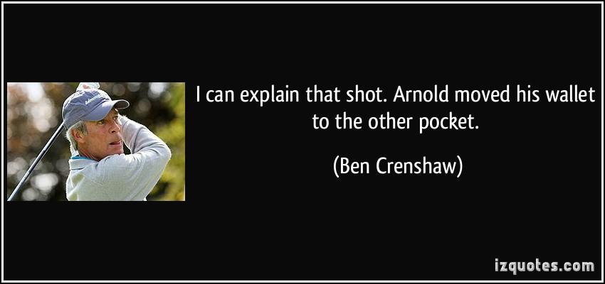 Ben Crenshaw's quote #3