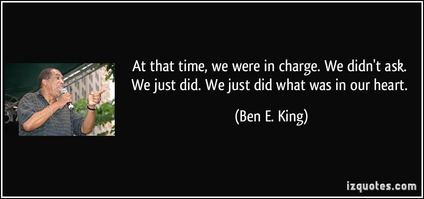 Ben E. King's quote #5
