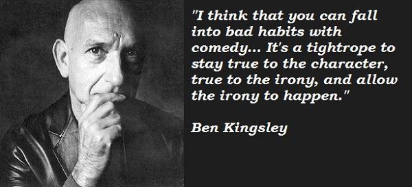 Ben Kingsley's quote #4