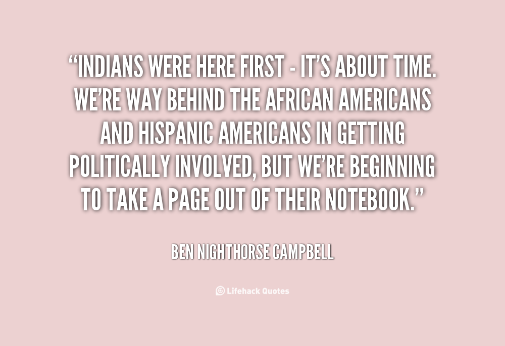 Ben Nighthorse Campbell's quote #2