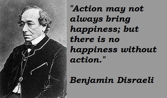 Benjamin Disraeli's quote #7