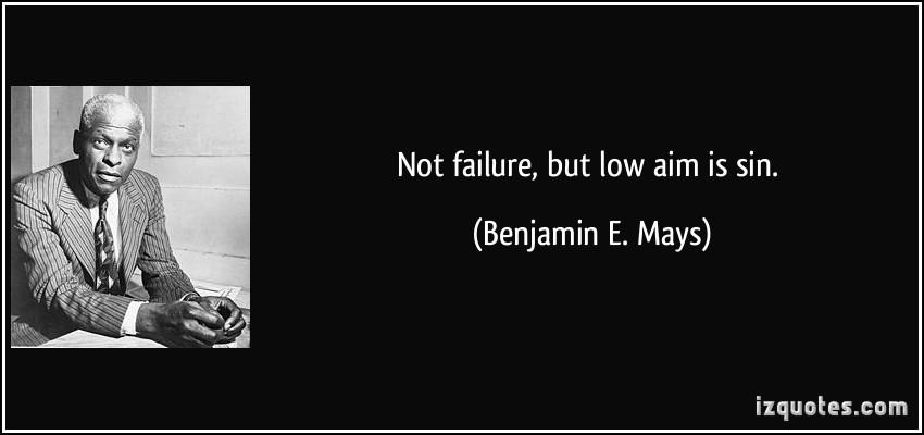 Benjamin E. Mays's quote #1