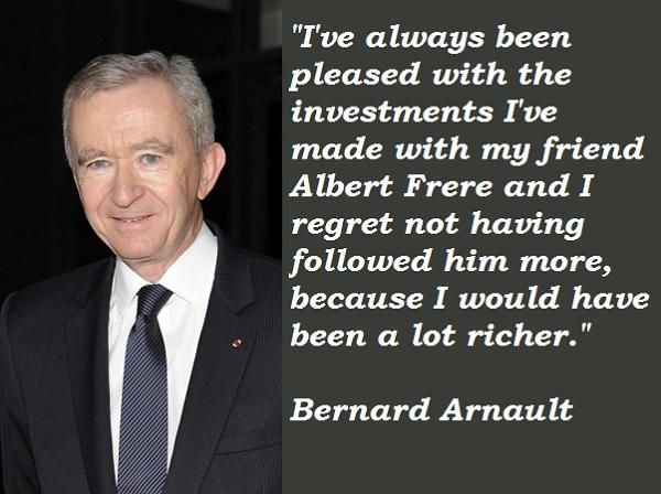 Bernard Arnault's quote #7