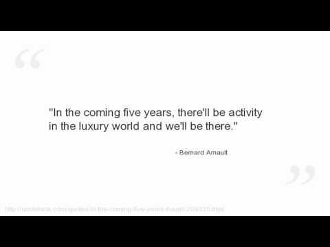 Bernard Arnault's quote #3