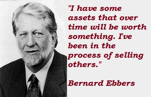 Bernard Ebbers's quote #2