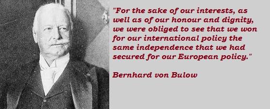 Bernhard von Bulow's quote #3