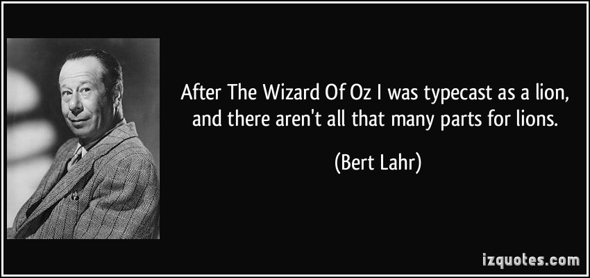 Bert Lahr's quote