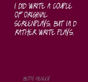 Beth Henley's quote #2