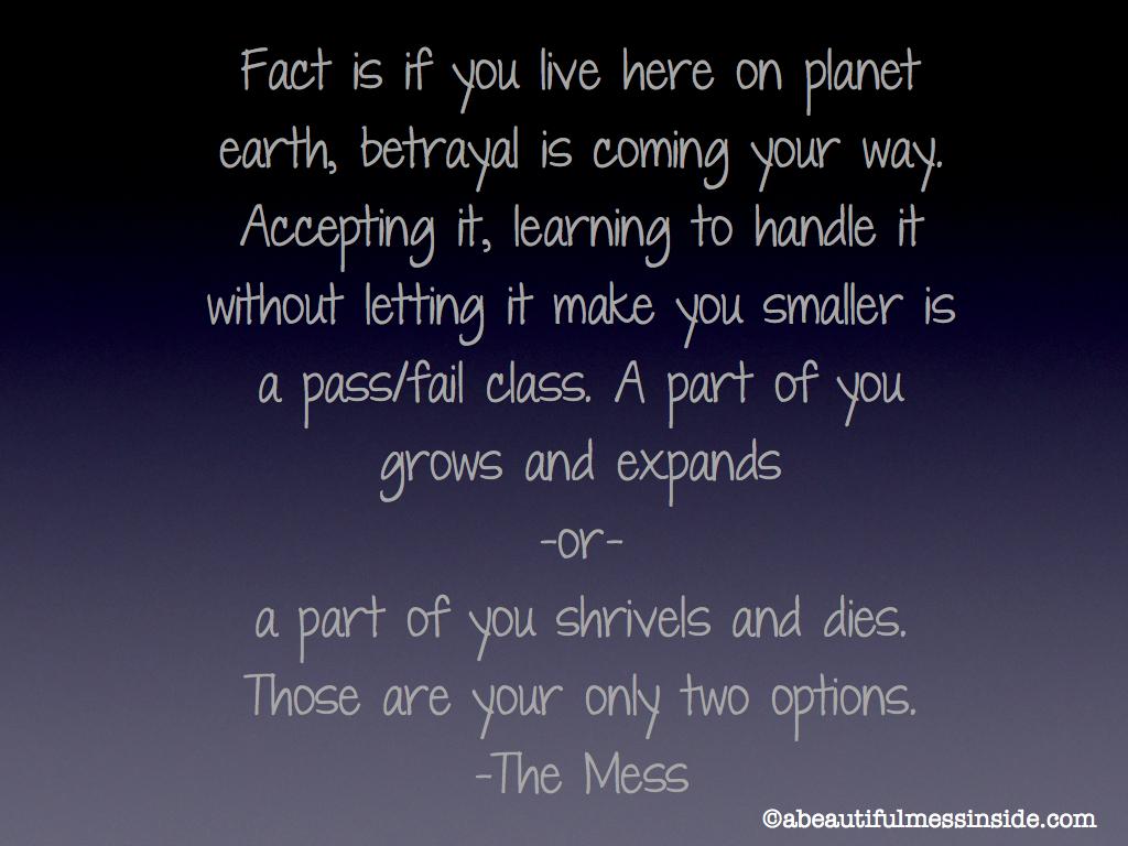 Betray quote #1