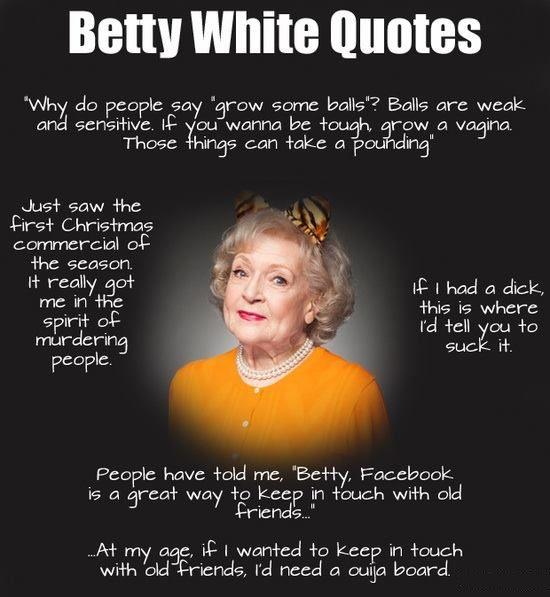Betty White's quote #6