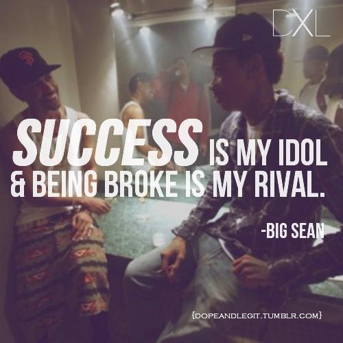 Big Sean's quote #7