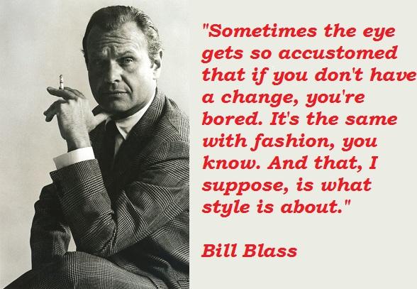 Bill Blass's quote #1