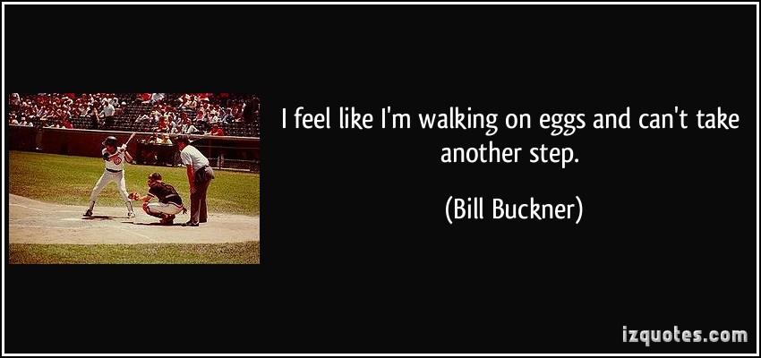 Bill Buckner's quote #3