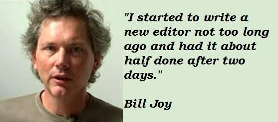 Bill Joy's quote #5