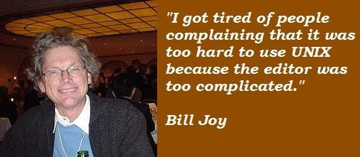 Bill Joy's quote #7