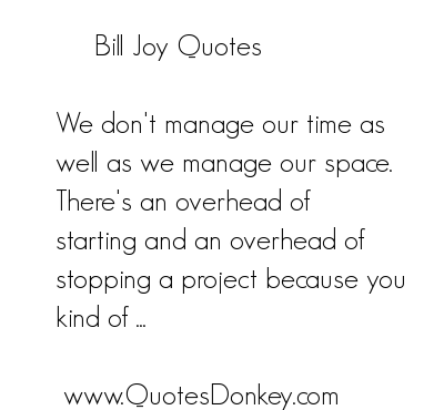 Bill Joy's quote #4