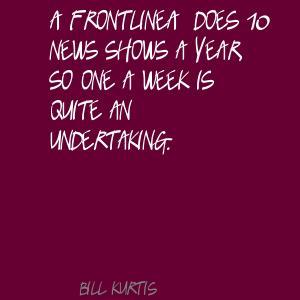 Bill Kurtis's quote #6
