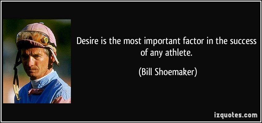 Bill Shoemaker's quote