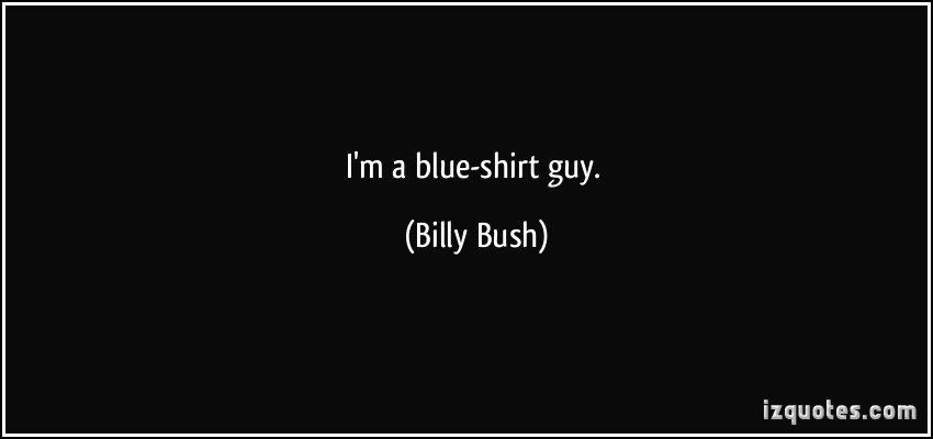 Billy Bush's quote